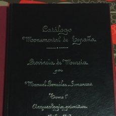 Libros de segunda mano: MURCIA- CATALOGO MONUMENTAL DE ESPAÑA PROVINCIA DE MURCIA- MANUEL GONZALEZ SIMANCAS 1.905- 1.907. Lote 102780463