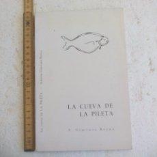 Libros de segunda mano: LA CUEVA DE LA PILETA. S. SIMEÓN GIMENEZ REYNA. 1963 . 2ªEDICIÓN, TIRADA 300 EJEMPLARES . Lote 103727619