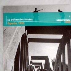 Libros de segunda mano: SE DEFINEN LOS FRENTES. AGOSTO 1036. COLECCIÓN 'LA GUERRA CIVIL ESPAÑOLA MES A MES' N.4. Lote 103649935