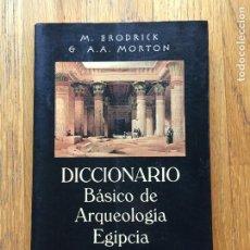 DICCIONARIO BASICO DE ARQUEOLOGIA M.Brodrick, .A.A Morton