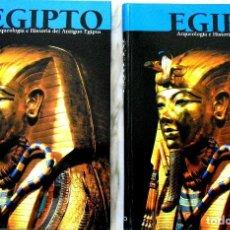 Libros de segunda mano: EGIPTO, ARQUEOLOGÍA E HISTORIA DEL ANTIGUO EGIPTO 2 TOMOS. Lote 104529147