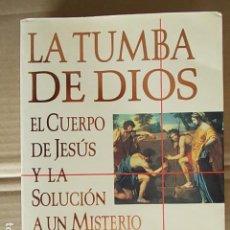Libros de segunda mano: LA TUMBA DE DIOS. Lote 104850963