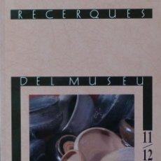 Libros de segunda mano: (PAÍS VALENCIÀ) (ALCOY) (ARQUEOLOGÍA) RECERQUES DEL MUSEU D'ALCOI, 11/12 - VARIOS AUTORES. Lote 105923095