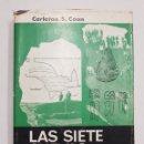 Libros de segunda mano: CARLETON S. COON : LAS SIETE CUEVAS - ESPELEOLOGÍA - ANTROPÓLOGO EN BUSCA DEL PASADO - TDK234. Lote 106640275