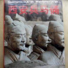 Libros de segunda mano: GUERREROS DE XI AN. TESOROS DE LAS DINASTIAS QUIN Y HAN. . Lote 108053507
