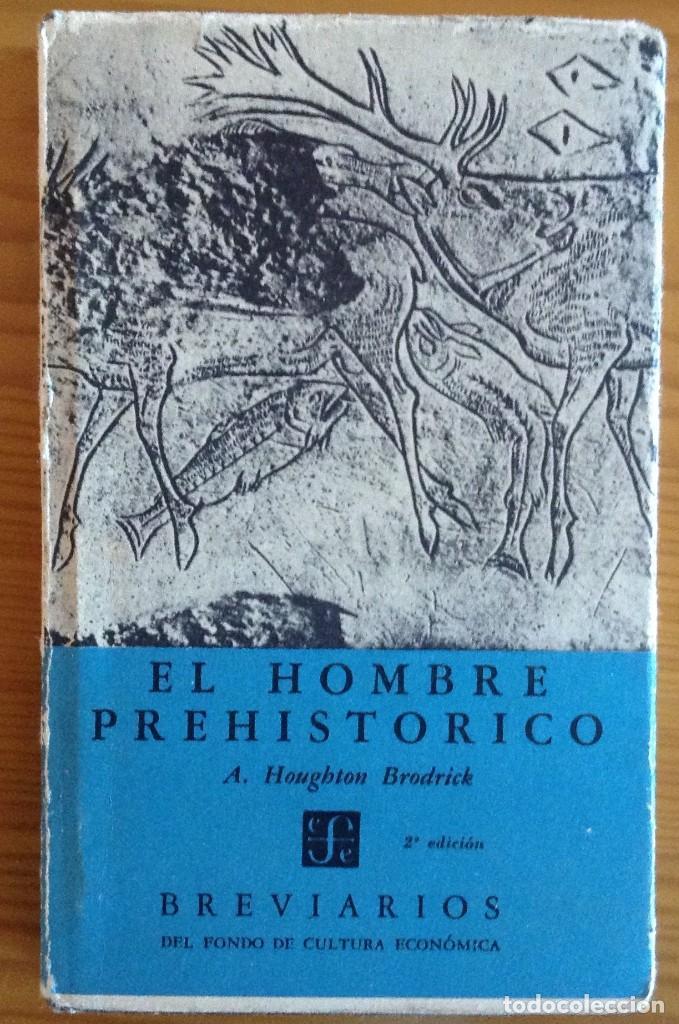 EL HOMBRE PREHISTÓRICO. BRODRICK, HOUGHTON A. (Libros de Segunda Mano - Ciencias, Manuales y Oficios - Arqueología)