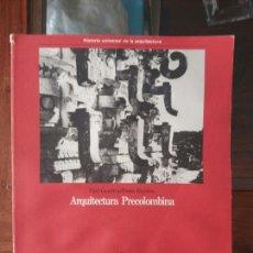 Libros de segunda mano: ARQUITECTURA PRECOLOMBINA ED. AGUILAR 1989. Lote 114860823