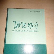 Libros de segunda mano: TARTESSOS, OCASO DE UN DÍA Y UNA NOCHE. JUAN CARLOS ALONSO - HUELVA, DOÑANA. Lote 110682675