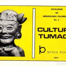 Libros de segunda mano: ARQUEOLOGÍA COLOMBIANA Nº1 : CULTURA TUMACO (1971). Lote 111045359
