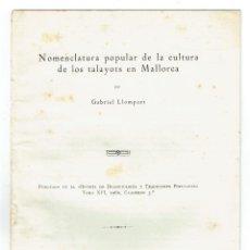 Libros de segunda mano: [1960. DEDICADO] LLOMPART, GABRIEL. NOMENCLATURA POPULAR DE LA CULTURA DE LOS TALAYOTS EN MALLORCA.. Lote 113139855