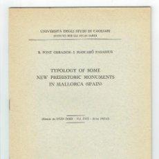 Libros de segunda mano: FONT, B. / J. MASCARÓ. TYPOLOGY OF SOME NEW PREHISTORIC MONUMENTS IN MALLORCA.... Lote 113140183