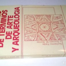 Libros de segunda mano: DICCIONARIO DE TÉRMINOS DE ARTE Y ELEMENTOS DE ARQUEOLOGÍA, HERÁLDICA NUMISMATICA-G FATAS-G M BORRAS. Lote 113329111