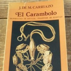Libros de segunda mano: EL CARAMBOLO. - MATA CARRIAZO, JUAN DE.. Lote 114928043