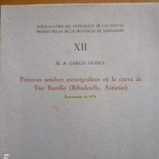 Libros de segunda mano: PRIMEROS SONDEOS ESTRATIGRÁFICOS EN LA CUEVA DE TITO BUSTILLO - M. A . GARCIA GUINEA - . Lote 115069695