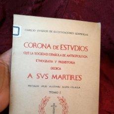Libros de segunda mano: CORONA DE ESTUDIOS QUE LA SOCIEDAD ESPAÑOLA DE ANTROPOLOGÍA, ETNOGRAFÍA Y PREHISTORIA MONZON FRAGA. Lote 115123359