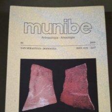 Libros de segunda mano: MUNIBE - ANTROPOLOGIA - ARKEOLOGIA -SAN SEBASTIAN 2010 -SOCIEDAD DE CIENCIAS ARANZADI. Lote 115343427