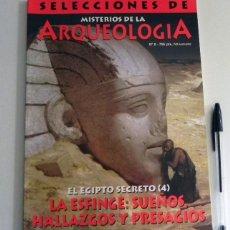 Libros de segunda mano: REVISTA MISTERIOS DE LA ARQUEOLOGÍA 8 - EL EGIPTO SECRETO ESFINGE HISTORIA EGIPTO HALLAZGOS MISTERIO. Lote 115402939