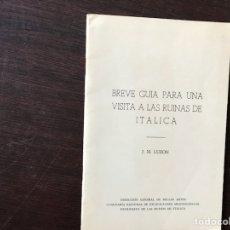 Libros de segunda mano - Breve guia para una visita a las ruinas de Itálica. J. M. Luzón - 115754200