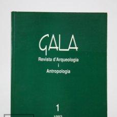 Revista Arqueología y Antropología Gala. Nº 1 - Museu Arqueològic Municipal, Sant Feliu Codines,1992
