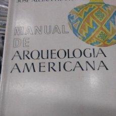Libros de segunda mano: ARQUEOLOGIA AMERICANA MANUAL. Lote 118658215