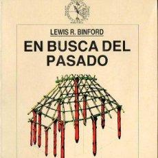 Libros de segunda mano: BINFORD : EN BUSCA DEL PASADO (CRÍTICA, 1994). Lote 118682815