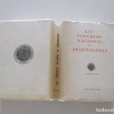 Libros de segunda mano: XIV CONGRESO NACIONAL DE ARQUEOLOGÍA. VITORIA, 1975. ZARAGOZA, 1977. RM86031. Lote 118878619