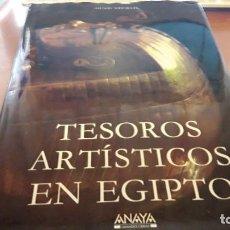 Libros de segunda mano: TESOROS ARTÍSTICOS EN EGIPTO. HENRI STIERLIN. EDICIÓN ANAYA DEL 2000. RARO Y ENORME. Lote 119012135