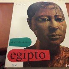 Libros de segunda mano: EL ARTE DEL ANTIGUO EGIPTO. K. MICHALOWSKI. EDICIONES AKAL DE 1991. RARO Y COTIZADO. Lote 119031235