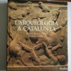 Libros de segunda mano: L'ARQUEOLOGIA A CATALUNYA. ANTIGÜEDAD. RG.. Lote 119334815