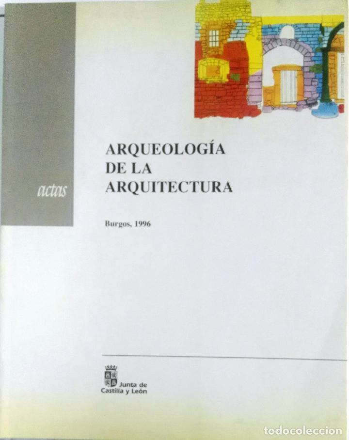 AAVV, ARQUEOLOGÍA DE LA ARQUITECTURA, ACTAS, BURGOS, 1996 (Libros de Segunda Mano - Ciencias, Manuales y Oficios - Arqueología)