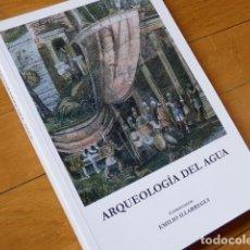 Libros de segunda mano: ARQUEOLOGÍA DEL AGUA - VVAA, EMILIO ILLARREGUI - SEGOVIA 2009, HERRERA DE PISUERGA, PALENCIA. Lote 134399494
