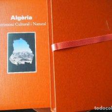 Libros de segunda mano: ALGÈRIA - PATRIMONI CULTURAL I NATURAL - ARQUEOLOGÍA - HISTORIA ANTIGUA - WORLD HERITAGE. Lote 269196048