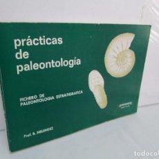 Libros de segunda mano: PRACTICAS DE PALEONTOLOGIA. FICHERO DE PALEONTOLOGIA ESTRATIGRAFICA. B. MELENDEZ. PARANINFO 1971. Lote 120699567