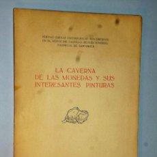 Libros de segunda mano: LA CAVERNA DE LAS MONEDAS Y SUS PINTURAS.. Lote 121518619
