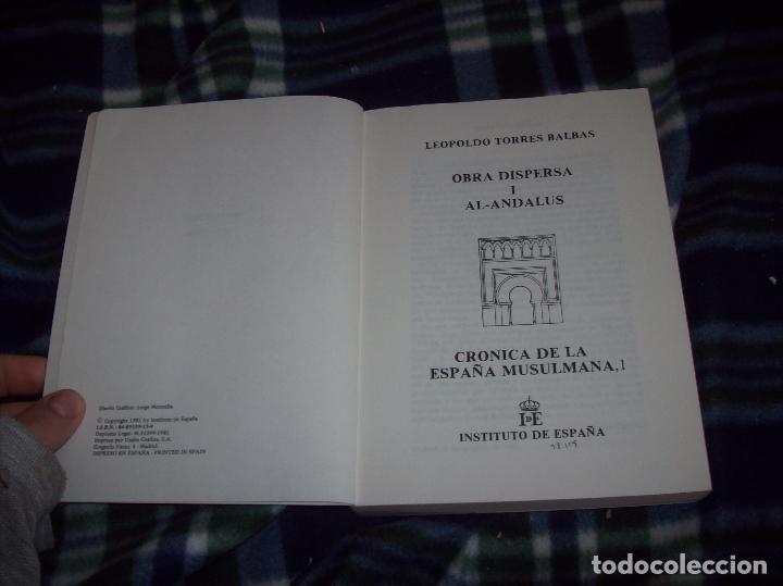 Libros de segunda mano: OBRA DISPERSA I : AL-ANDALÚS. CRÓNICA ARQUEOLÓGICA DE LA ESPAÑA MUSULMANA,1. LEOPOLDO TORRES. 1981. - Foto 3 - 121733679