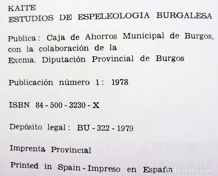 Libros de segunda mano: KAITE. BURGOS. Nº 1. AÑO: 1978. ESTUDIOS DE ESPELEOLOGÍA BURGALESA. ATAPUERCA. OJO GUAREÑA. - Foto 2 - 173631222