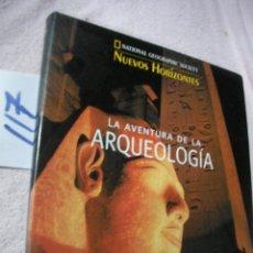 Libros de segunda mano: GRAN TOMO NUEVO - LA AVENTURA DE LA ARQUEOLOGIA - NATIONAL GEOGRAPHIC SOCIETY. Lote 122308287