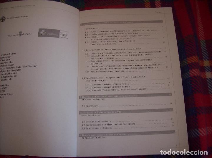 Libros de segunda mano: HISTÒRIA I ARQUEOLOGIA DE CABRERA / HISTORIA Y ARQUEOLOGÍA DE CABRERA. AJUNTAMENT DE PALMA.2001 - Foto 4 - 123283951