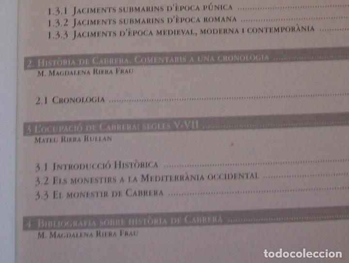 Libros de segunda mano: HISTÒRIA I ARQUEOLOGIA DE CABRERA / HISTORIA Y ARQUEOLOGÍA DE CABRERA. AJUNTAMENT DE PALMA.2001 - Foto 6 - 123283951