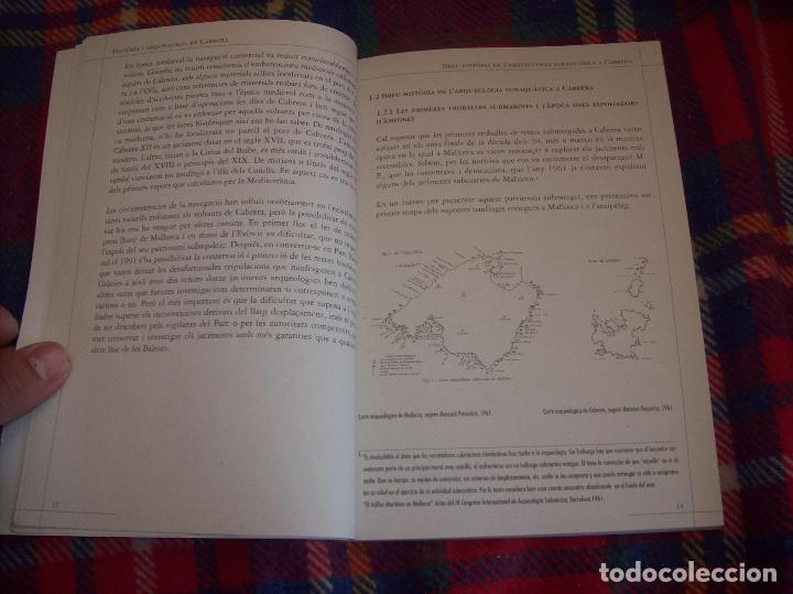 Libros de segunda mano: HISTÒRIA I ARQUEOLOGIA DE CABRERA / HISTORIA Y ARQUEOLOGÍA DE CABRERA. AJUNTAMENT DE PALMA.2001 - Foto 11 - 123283951