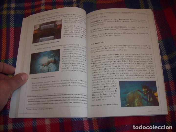 Libros de segunda mano: HISTÒRIA I ARQUEOLOGIA DE CABRERA / HISTORIA Y ARQUEOLOGÍA DE CABRERA. AJUNTAMENT DE PALMA.2001 - Foto 12 - 123283951