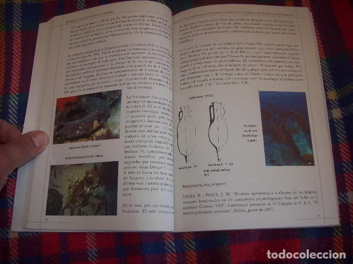 Libros de segunda mano: HISTÒRIA I ARQUEOLOGIA DE CABRERA / HISTORIA Y ARQUEOLOGÍA DE CABRERA. AJUNTAMENT DE PALMA.2001 - Foto 13 - 123283951