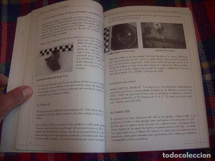 Libros de segunda mano: HISTÒRIA I ARQUEOLOGIA DE CABRERA / HISTORIA Y ARQUEOLOGÍA DE CABRERA. AJUNTAMENT DE PALMA.2001 - Foto 14 - 123283951