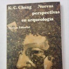 Libros de segunda mano: NUEVAS PERSPECTIVAS EN ARQUEOLOGÍA.K.C. CHANG. Lote 123748295