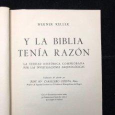 Libros de segunda mano: WERNER KELLER. Y LA BIBLIA TENÍA RAZÓN. 1956. Lote 124718223
