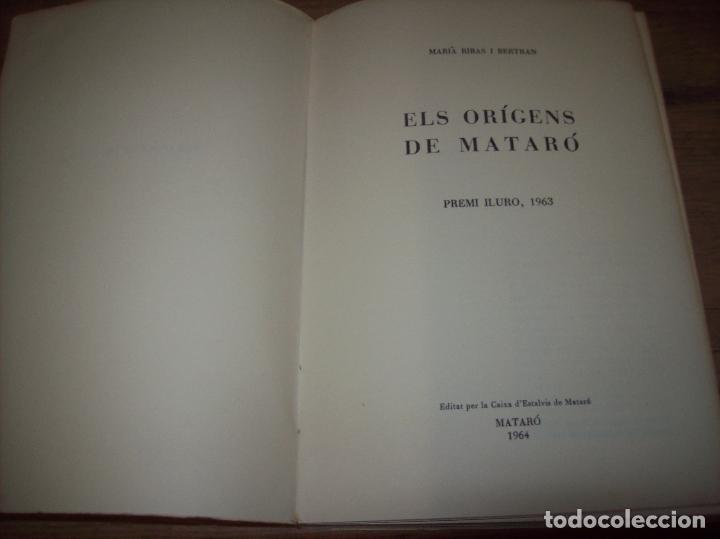 Libros de segunda mano: ELS ORÍGENS DE MATARÓ. MARIÀ RIBAS I BERTRAN. CAIXA DESTALVIS DE MATARÓ. 1964. UNA JOIA!!!!. - Foto 3 - 125351411