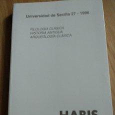 Libros de segunda mano: LIBRO UNIVERSIDAD DE SEVILLA 1996 FILOLOGIA CLASICA HISTORIA ANTIGUA ARQUEOLOGIA CLASICA, 362 PAG.. Lote 125498651