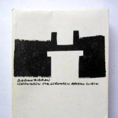 Libros de segunda mano: BARANDIARAN LEHENAREN ETA GEROAREN ARTEKO ZUBIA. HOMENAJE A JOSÉ MIGUEL DE BARANDIARAN. 1990.. Lote 126314495
