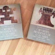 Libros de segunda mano: ORFEBRERIA PREHISPANICA DE COLOMBIA .ESTILOS TOLUMA Y MUISCA-LAMINAS Y TEXTO 2 T.AGUILAR 1958. Lote 126770015