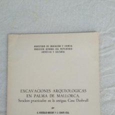 Libros de segunda mano: EXCAVACIONES ARQUEOLÓGICAS EN PALMA DE MALLORCA. Lote 128441907